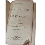 1853 Life and Public Services of Henry Clay or Sargents Life of Henry Clay by ...