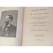 1898 Character Sketches: or The BlackBoard Mirror by George A Lofton, Illustrated, Publ J R ..