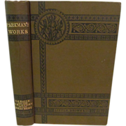 1907 Parkman's Works, LaSalle and the Discovery of the Great West by Francis Parkman ...