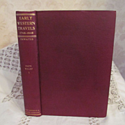 1905 Early Western Travels 1748-1846, Vol XI Part 1, W Faux & Adlard Welby, Edited by Reub