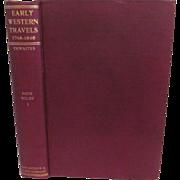 1905 Early Western Travels 1748-1846, Vol XI Part 1, W Faux & Adlard Welby ...