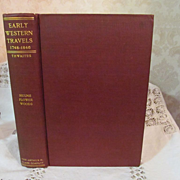 1904 Early Western Travels 1748-1846, Volume X, Hulme, Flower & Woods, Edited by Reuben Th