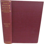 1906 Early Western Travels 1748-1846, Volume XXIII, Maximilian Part II, Edited by Reuben ...