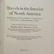 1906 Early Western Travels 1748-1846, Volume XXIV, Maximilian Part 3, Edited by Reuben Gold Th