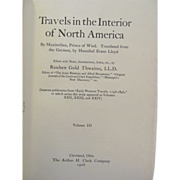 1906 Early Western Travels 1748-1846, Volume XXIV, Maximilian Part 3, Edited by Reuben Gold ..