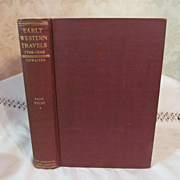 1905 Early Western Travels 1748-1846, Volume XII, Part 2 Faux & Welby, Edited by Reuben Go