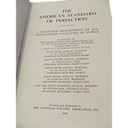 1942 American Standard of Perfection,  A Complete Description of all Recognized Varieties of .