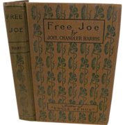 1901 Free Joe and Other Georgian Sketches by Joel Chandler Harris, Publ International ...