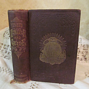 1881 Odd Fellows Monitor and Guide, Containing History of the Degree of Rebekah and Its Teachi