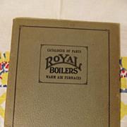 1926 Royal Boilers & Furnaces Catalogue, Hart & Crouse Company