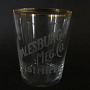 Pre-prohibition Advertising Whiskey Shot Glass, Galesburg IL