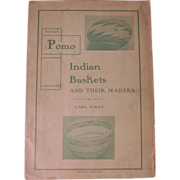 1902 Pomo Indian Baskets and Their Makers,Carl Purdy plus F M Gilham,Wholesaler Price ...
