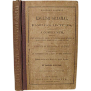 1857 English Grammer of Familiar Lectures with Fold Out, by Samuel Kirkham, Collins and ...