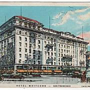 Hotel Whitcomb San Francisco California CA Postcard