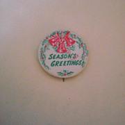Season's Greetings Vintage Pinback Button