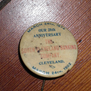 28th Anniversary South Cleveland Banking Co Cleveland Vintage Pinback Button