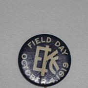 EKC Field Day October 4 1919 Vintage Pinback Button