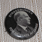 SOLD Strassburger Delegate Large PA Pennsylvania Republican Candidate Pinback Button