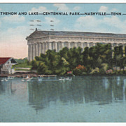 Parthenon and Lake - Centennial Park Nashville TN Tennessee - Postmarked Crossville TN