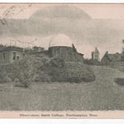 Observatory Smith College Northampton MA Massachusetts Vintage Postcard