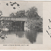 Sandy Stream Bridge Unity ME Maine Vintage Postcard
