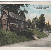 View in Chilhowee Park Showing Farragut Cabin Knoxville TN Tennessee Vintage Postcard