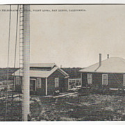 Wireless Telegraph Station Point Loma San Diego Ca California Vintage Postcard