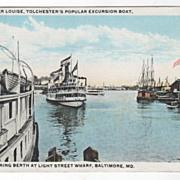 Steamer Louisa Entering Berth at Light Street Wharf Baltimore MD Maryland Vintage Postcard