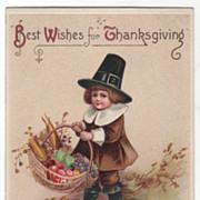 Artist Signed Clapsaddle Vintage Postcard Thanksgiving Pilgrim Boy with Basket