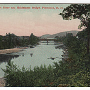 Pemigewasset River and Holderness Bridge Plymouth NH New Hampshire Vintage Postcard