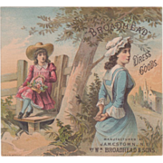 Broadhead Dress Goods Wm Broadhead & Sons Jamestown NY Vintage Trade Card