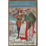 Pilgrim Hunter and Woman with Dead Turkey Vintage Thanksgiving Postcard