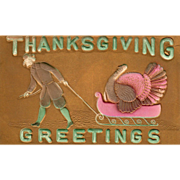 Pilgrim Man Pulling a Turkey Gobbler on a Sleigh Vintage Thanksgiving Postcard