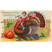 Boy with Trumpet U. S. Flag Riding Turkey Gobbler Vintage Thanksgiving Postcard
