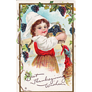 Girl in White Cap w/ Basket of Grapes and Gobbler Vintage Thanksgiving Postcard