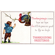 Little Boy Shaking His Fist Turkey Gobbler Tree Vintage Thanksgiving Postcard