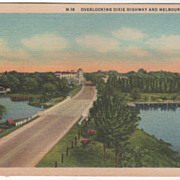 Overlooking Dixie Highway and Melbourne FL Florida Vintage Postcard