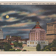 SOLD Night-Time Scene of Asheville NC North Carolina Showing City Hall and Court House Vintage