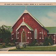 Saint Luke's Episcopal Church Boone NC North Carolina (Altitude 3,333 Ft,) Vintage Postcard