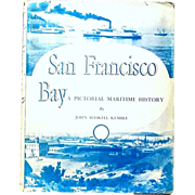San Francisco Bay Picture Maritime History Book