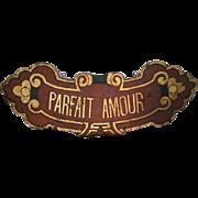 Original Painted Metal Hanging Sign for French Liqueur 'Parfait Amour'.