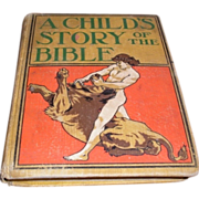 SALE A Child's Story of the Bible 1899. Henry Altemus Company Philadelphia