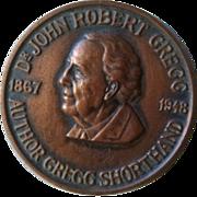 Dr. John Robert Gregg 1867 - 1948 Author Gregg Shorthand presentation medal 1955.
