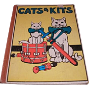 Cloth bound vintage CATS & KITS picture book for little folks.  M. A. Donohue & Company, ...
