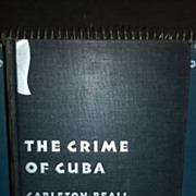 SALE 1933 The Crime of Cuba hardback book. No dust cover. Carleton Beals