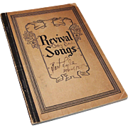 """""""Revival Songs Hymnal"""" Published 1929; Coleman"""