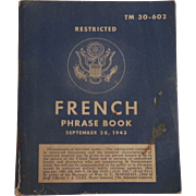 French Phrase Book Issued to American Soldiers in WWII 1943