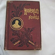 SALE Victorian Book - Waverley Novels by Sir Walter Scott - Dated 1882