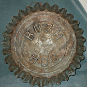 SALE Early Advertising Bush Hog Tin Bottle Cap