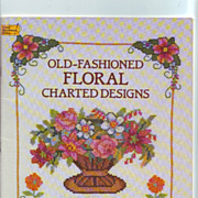 SOLD Dover Needlework - Old-Fashioned Floral Charted Designs